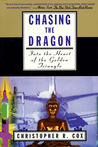 Chasing the Dragon: Into the Heart of the Golden Triangle