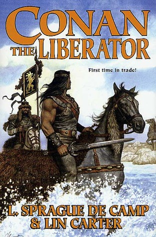 Conan the Liberator by L. Sprague de Camp