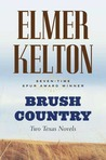 Brush Country: Two Texas Novels