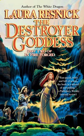 The Destroyer Goddess by Laura Resnick