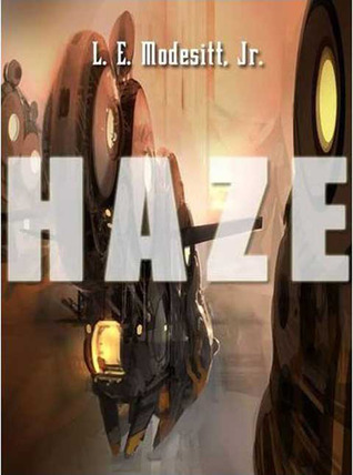 Haze by L.E. Modesitt Jr.