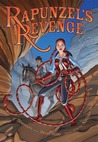 Rapunzel's Revenge by Shannon Hale
