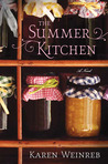 The Summer Kitchen by Karen Weinreb