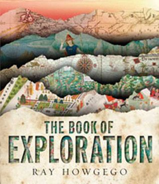 The Book of Exploration by Ray Howgego