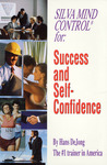 Silva Mind Control for Success and Self-Confidence