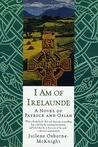 I Am of Irelaunde by Juilene Osborne-McKnight