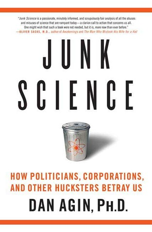 Junk Science by Dan Agin