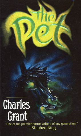 The Pet by Charles L. Grant