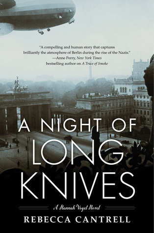A Night of Long Knives by Rebecca Cantrell