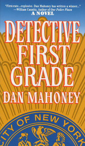 Detective First Grade by Dan Mahoney