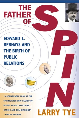 The Father of Spin by Larry Tye
