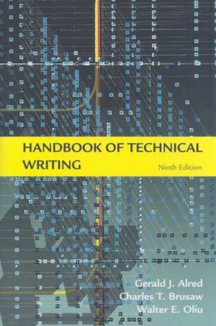 Handbook of Technical Writing by Gerald J. Alred