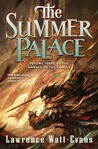 The Summer Palace (The Annals of the Chosen, #3)