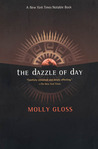 The Dazzle of Day
