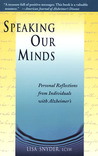 Speaking Our Minds: Personal Reflections from Individuals with Alzheimer's