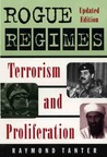 Rogue Regimes: Terrorism and Proliferation