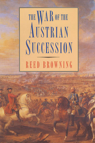 Review The War of the Austrian Succession RTF by Reed Browning