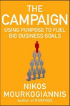The Campaign: Using Purpose to Fuel Big Business Goals