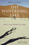 The Wandering Lake: Into the Heart of Asia