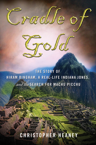 Cradle of Gold by Christopher Heaney