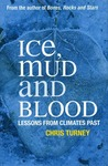 Ice, Mud and Blood: Lessons from Climates Past