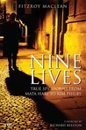 Nine Lives: True Spy Stories from Mata Hari to Kim Philby
