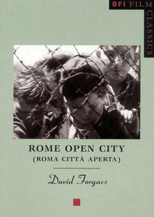 Rome Open City by Davis Forgacs