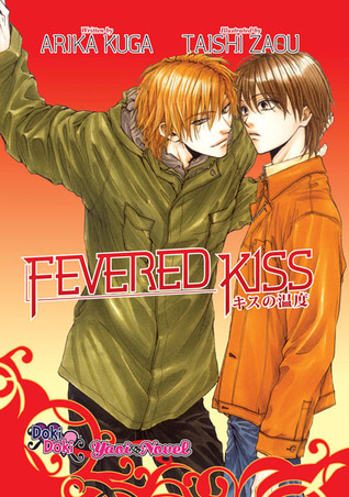 Fevered Kiss by Arika Kuga