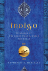 Indigo by Catherine E. McKinley