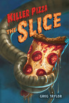 The Slice (Killer Pizza Series)