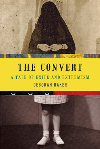 The Convert by Deborah Baker