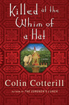 Killed At The Whim Of A Hat by Colin Cotterill
