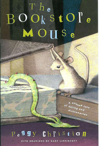 The Bookstore Mouse by Peggy Christian