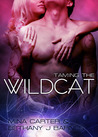 Taming the Wildcat by Mina Carter