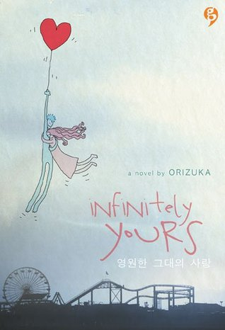 Infinitely Yours by Orizuka