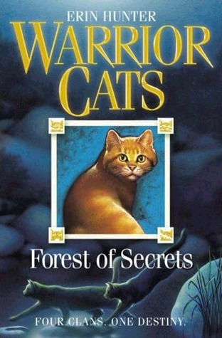 Forest of Secrets (Warriors, #3)