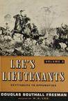 Lee's Lieutenants: A Study In Command, Volume III:  Gettysburg to Appomattox