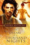 The Dream of a Thousand Nights by Shira Anthony