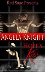 Hope's Kiss by Angela Knight