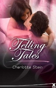 Telling Tales by Charlotte Stein
