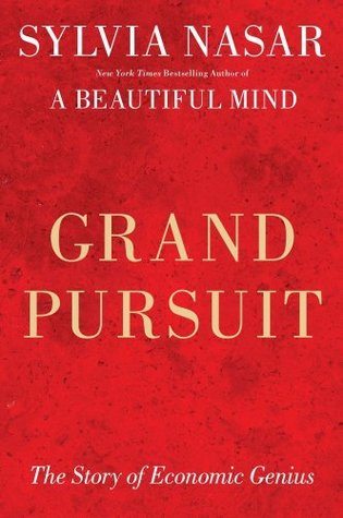 Grand Pursuit by Sylvia Nasar