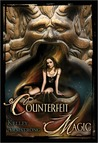 Counterfeit Magic (Otherworld Stories, #10.4)