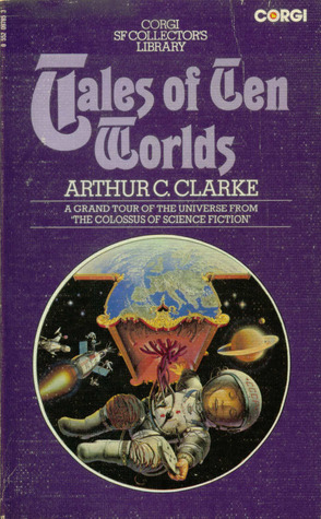 Tales of Ten Worlds (Corgi SF Collector's Library)