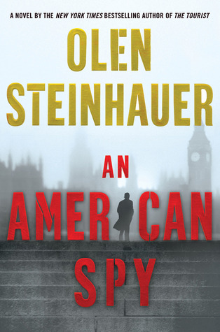 An American Spy by Olen Steinhauer