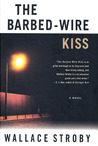 Barbed-Wire Kiss