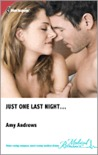 Just One Last Night… by Amy Andrews
