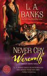 Never Cry Werewolf (Crimson Moon, #5)