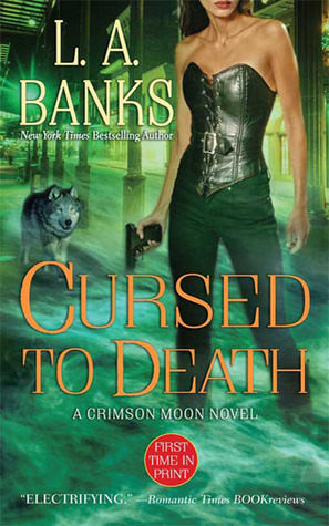 Cursed to Death by L.A. Banks