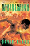 Whirlwind: The Caretaker Trilogy:  Book 2
