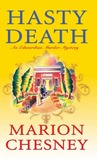 Hasty Death  (An Edwardian Murder Mystery #2)